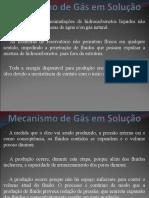 Mecanismo de Gás em Solução'