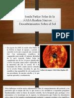 TEXTO DIVULGACION CIENTIFICA La Sonda Parker Solar de la NASA Realiza