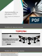 Apresentando os produtos CFTV.pptx