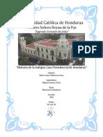 Historia de la Antigua Casa Presidencial de Honduras
