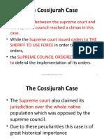 The Cossijurah Case