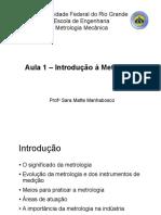 Aula 1 - Introdução a Metrologia Mecânica