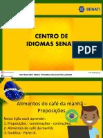 AULA 9 O CAFE DA MANHA E AS PREPOSICOES