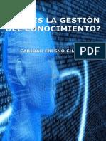 _Que es la Gestion del Conocimi - Fresno Chavez, Caridad.pdf