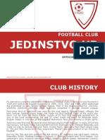 FC Jedinstvo Ub - Official Presentation 2011