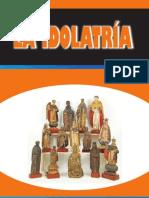 La Idolatria