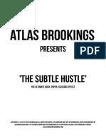 Atlas Brookings The Subtle Hustle