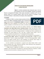 HISTÓRIAS DA CIVILIZAÇÃO BRASILEIRA A ERA COLLOR