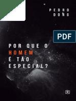 Pedro Dong - Por que o Homem é Tão Especial