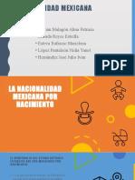 Nacionalidad mexicana (1).pptx