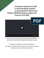 Real Madrid v Shakhtar Vivo Online Gratis