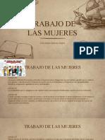 TRABAJO DE LAS MUJERES