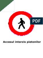 Accesul interzis pietonilor.doc