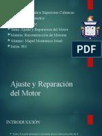 Ajuste y Reparación del Motor.pptx