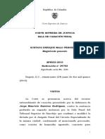 SP8032-2015(39703) FALSO TESTIMONIO - No se configura cuando el testigo posteriormente es vinculado al proceso y se comprueba que mintió en su declaración, ejercicio del derecho de no autoincriminación