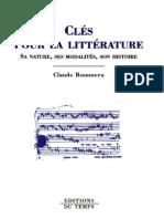 Clés pour la littérature, sa Nature, ses Modalités, son Histoire - Claude Rommeru.pdf
