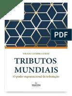 Tributos mundiais O poder supranacional de tributação (Wilson Coimbra Lemke).pdf