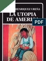 Henríquez Hureña, La utopía americana