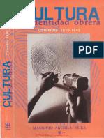 Mauricio Archila - Cultura e identidad obrera en Colombia