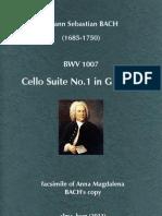 BACH, Johann Sebastian • BWV 1007. Cello Suite No. 1 in G Major. facsimile of Anna Magdalena BACH's copy (music score)