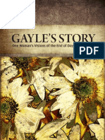 Gayle's Story - One Woman's Visions of the End of Days in America