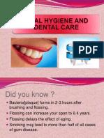 dentalhygieneandoralcare-121223115610-phpapp01