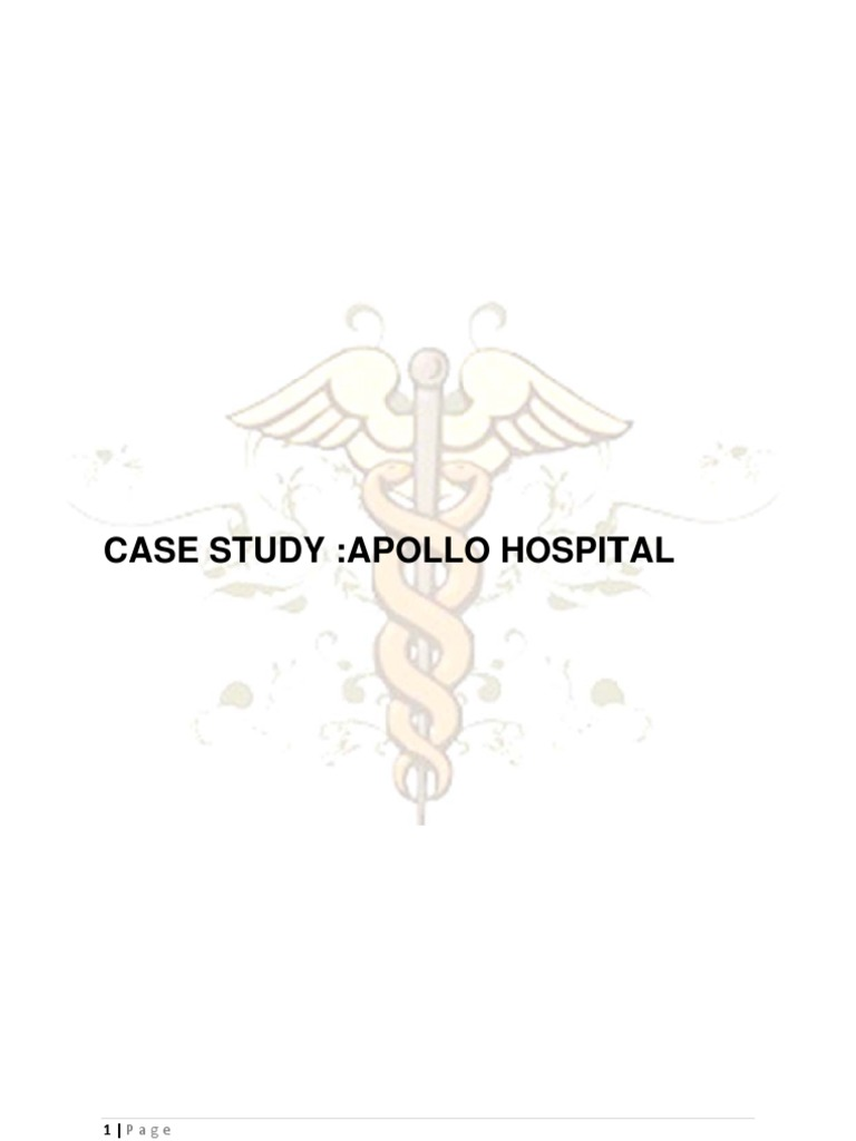 case study on apollo hospitals India's foremost for-profit hospital chain, the family-run apollo hospitals enterprises limited (ahel), has performed over 50,000 cardiac surgeries with 1,000 doctors on staff and a staff of ten thousand employees, the chennai-based company founded by dr prathap c reddy has locations in every major indian city and branches in kuwait, qatar, nigeria, ghana, bangladesh and sri lanka.