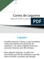 Cortes de Legumes