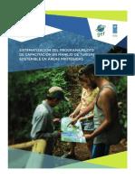 Sistematización Del Programa Piloto de Capacitacion en Manejo de Turismo Sostenible en Áreas Protegidas