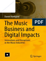 (Music Business Research) Daniel Nordgård - The Music Business and Digital Impacts_ Innovations and Disruptions in the Music Industries-Springer International Publishing (2018)