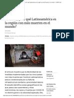 Covid-19 ¿Por qué Latinoamérica es la región con más muertes en el mundo_ – CIPER Chile.pdf