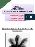 TEMA 3. ALTERACIONES DE LA CONCIENCIA. 01+09+19 333.pptx