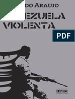 ARAUJO, Orlando Venezuela violenta. El perro y la Rana
