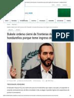 Bukele ordena cierre de fronteras de El Salvador a hondureños porque teme ingreso de coronavirus – Confidencial HN