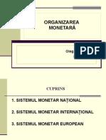Tema 4 Organiyarea monetara (1)