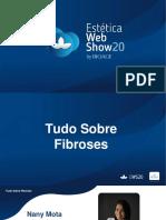 Tudo Sobre Fibroses - Nany Mota - EWS Abril 2020