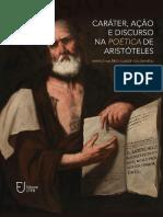 Caráter, Ação e Discurso Na Poética de Aristóteles