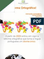 Reforma Ortográfica- Aula online- R 10- 25-11-2020.pptx