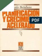 Bettelheim, Charles - Planificación y Crecimiento Acelerado x Jtrepper