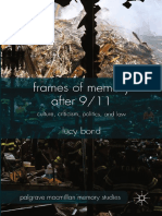 (Palgrave Macmillan Memory Studies) Lucy Bond (auth.) - Frames of Memory after 9_11_ Culture, Criticism, Politics, and Law-Palgrave Macmillan UK (2015)