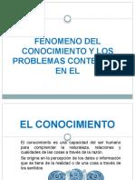 FENOMENO DEL CONOCIMIENTO Y LOS PROBLEMAS CONTENIDOS EN 2