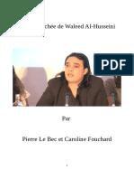 Enquête Sur Waleed Al Hussein