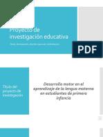Proyecto de investigación educativa I