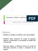 1. Objetivos, Temas - Perfil Empreendedor