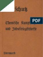 Luftschutz -  Chemische Kampfstoffe und die Industriegiftstoffe - Utermark - 2. Auflage - 1937