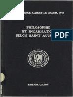 [Conférence Albert le Grand, 1947] Étienne Gilson - Philosophie et incarnation selon saint Augustin (1947, Institut d'études médiévales) - libgen.lc