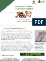 Dinamicas Territoriales y Paisaje Cultural Cafetero.