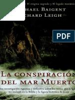Baigent Leigh - La Conspiracion Del Mar Muerto.pdf