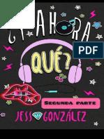 _Y ahora que__ Segunda Parte - Jess Gonzalez-1