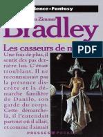 Apres les Comyn - Les casseurs - Bradley, Marion Zimmer